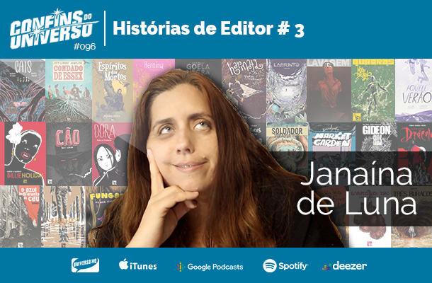 Confins do Universo 096 – Histórias de Editor # 3