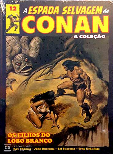A Espada Selvagem de Conan - A Coleção - Volume 12