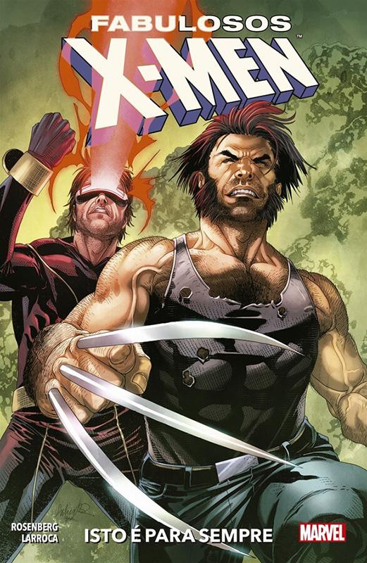 Fabulosos X-Men - Volume 3 - Isto é para sempre