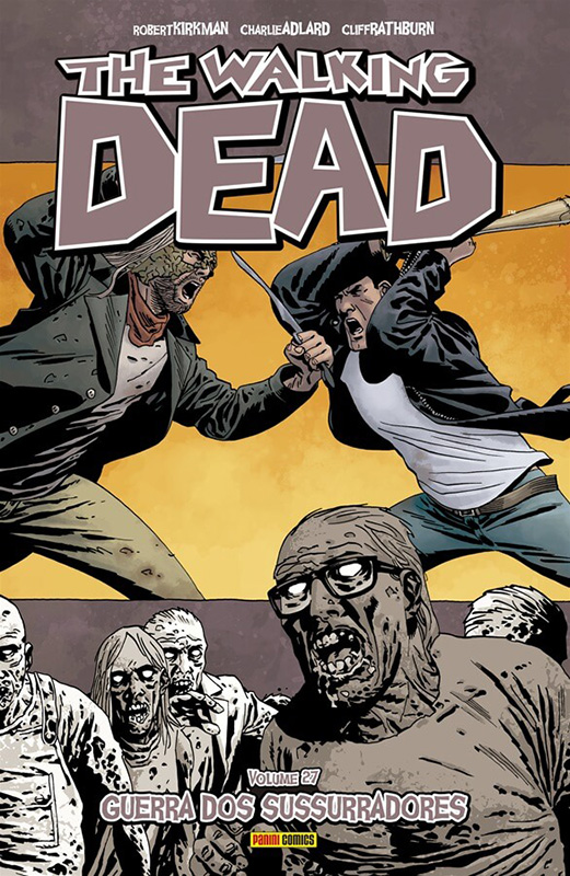 The Walking Dead - Volume 27 - Guerra dos Sussurradores
