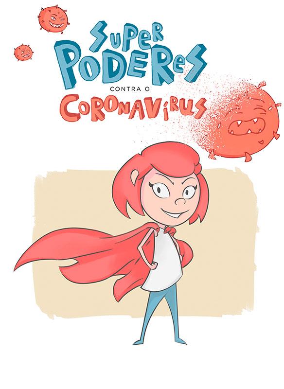 Superpoderes contra o Coronavírus