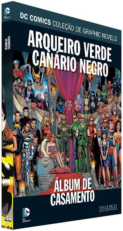 DC Comics - Coleção de Graphic Novels - Volume 109 - Arqueiro Verde & Canário Negro - Álbum De Casamento