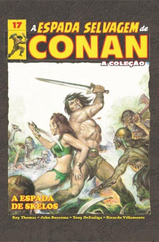 A Espada Selvagem de Conan - A Coleção - Volume 17