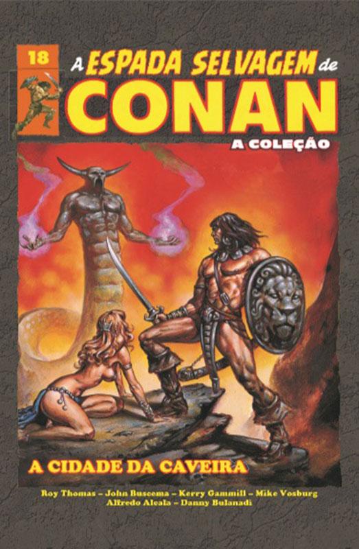 A Espada Selvagem de Conan - A Coleção - Volume 18