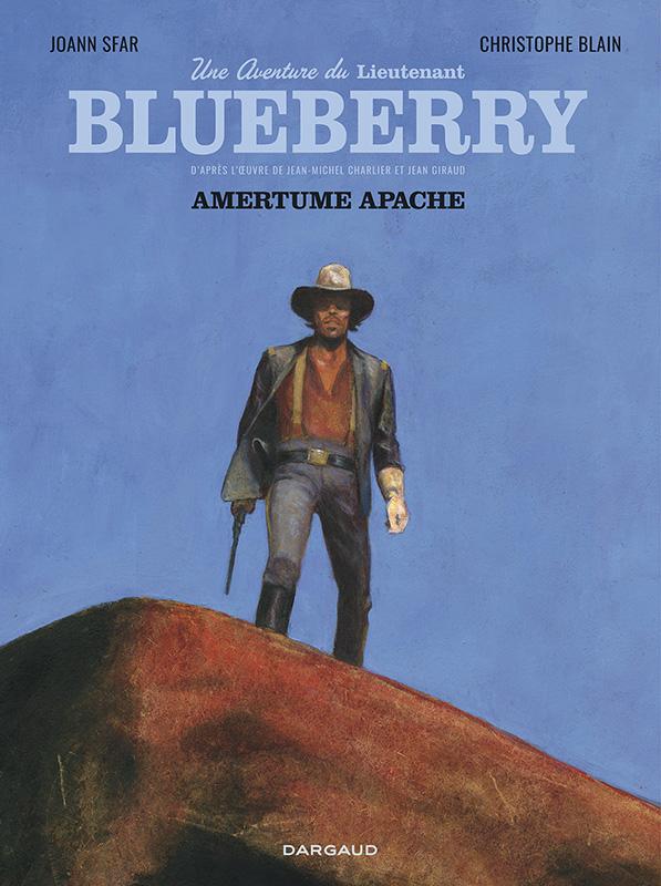 Une aventure du Lieutenant Blueberry - Amertume Apache