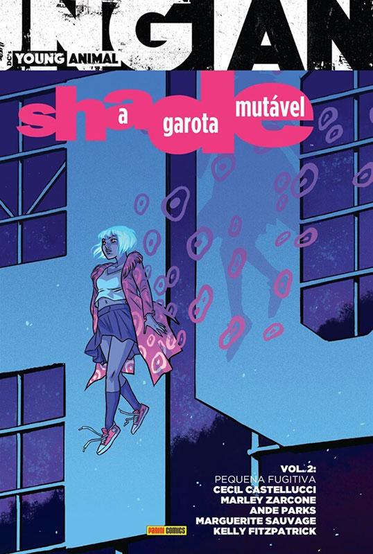 Shade - A garota mutável - Volume 2 - Pequena fugitiva
