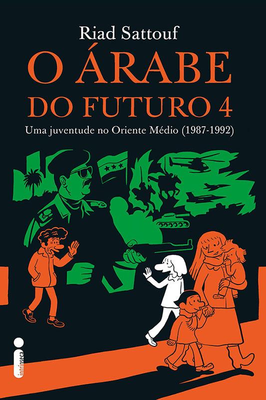 O árabe do futuro - Volume 4 - Uma juventude no Oriente Médio (1987-1992)