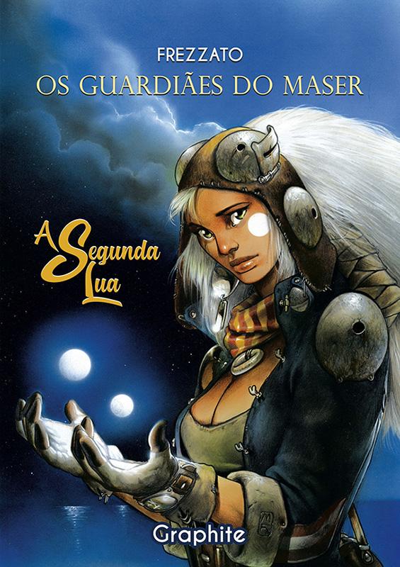 Os Guardiães do Maser - Volume 1 - A Segunda Lua