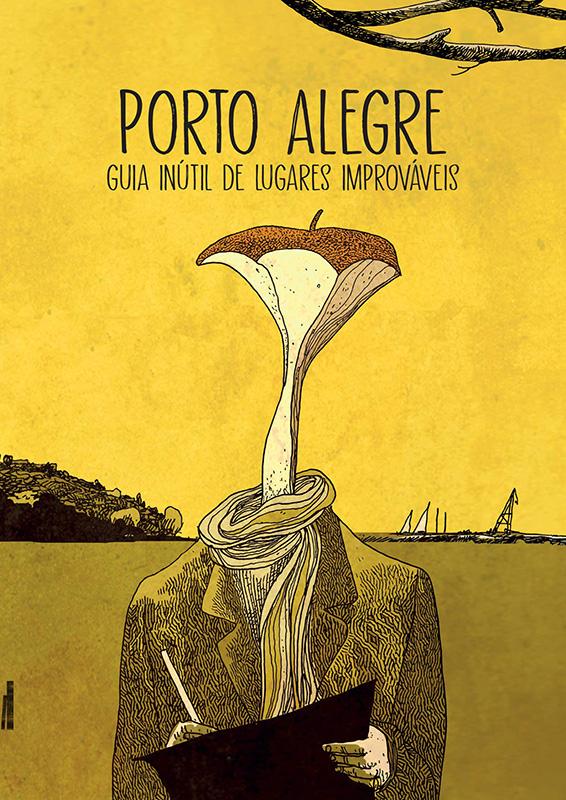 Porto Alegre - Guia inútil de lugares improváveis