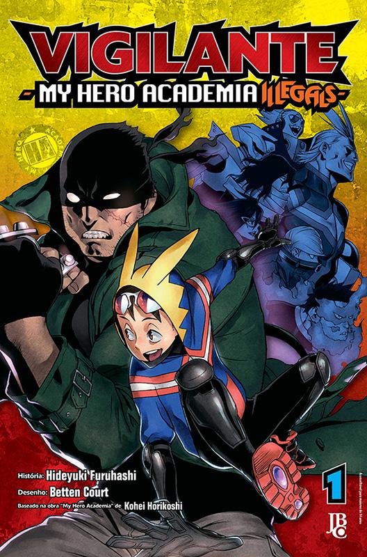 Vigilante - My Hero Academia Illegals # 1