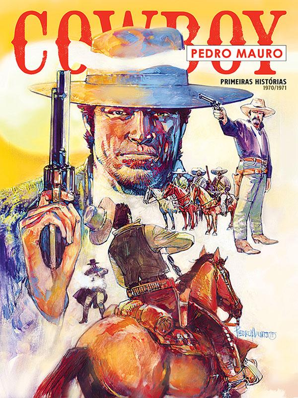 Cowboy - Pedro Mauro - Primeiras histórias 1970-1971