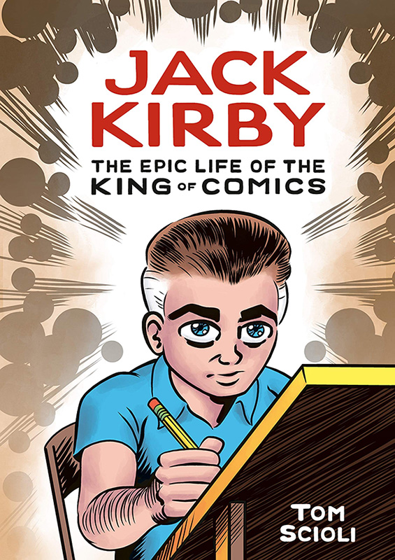 Jack Kirby - The Epic Life of the King of Comics