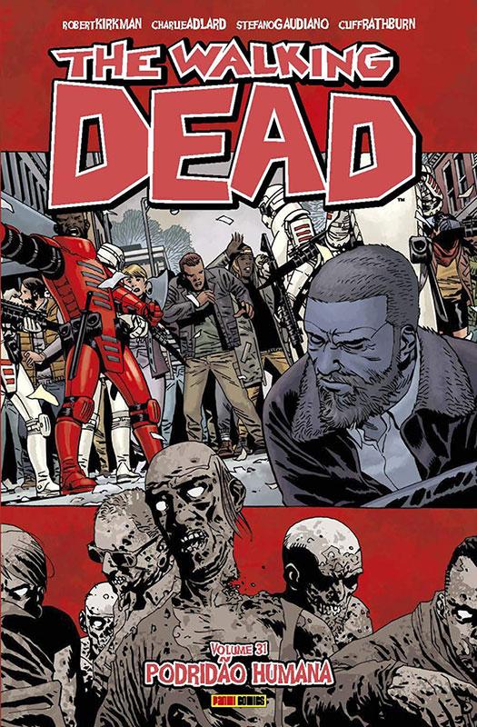 The Walking Dead - Volume 31 - Podridão Humana