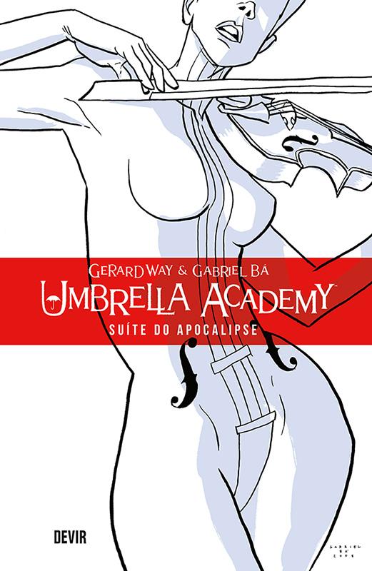 Umbrella Academy - Volume 1 Suíte do Apocalipse
