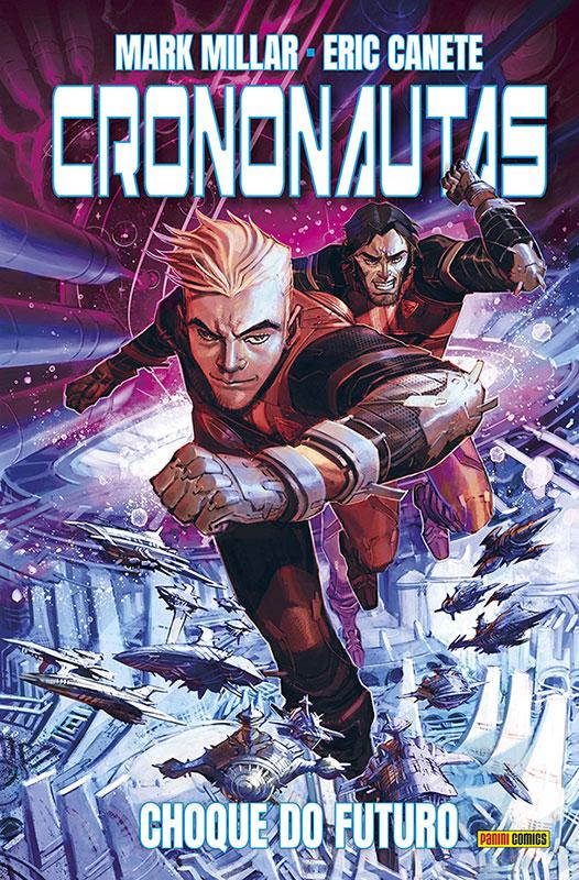 Crononautas - Volume 2 - Choque do Futuro