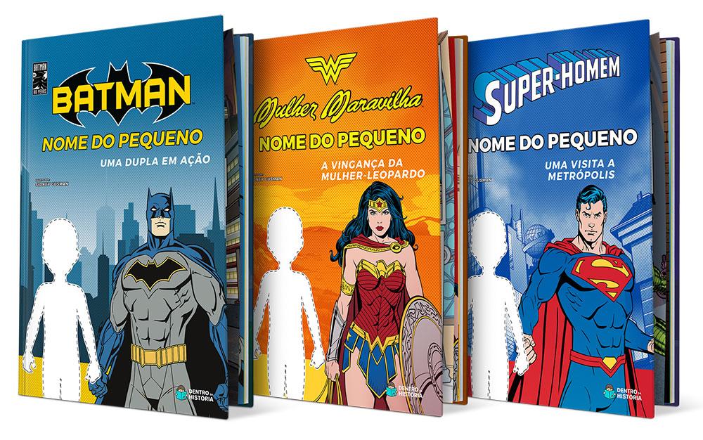 Livros personalizáveis com batman, SUper-Homem e Mulher-Maravilha