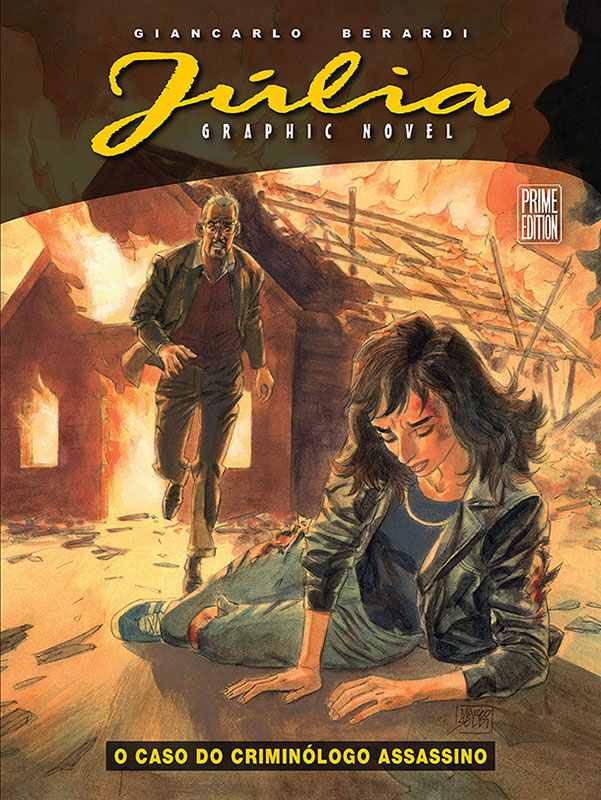 Júlia Graphic Novel - Volume 1 - O caso do criminólogo assassino