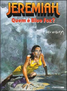 Jeremiah - Quem é Blue Fox