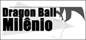 Dragon Ball Milênio