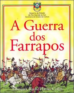 Guerra dos Farrapos, de Flavio Colin