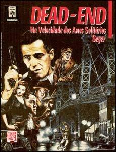 Graphic Novel #24 - Dead-End: Na Velocidade dos Anos Solitários