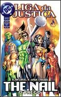 Liga da Justiça - The Nail - O Prego