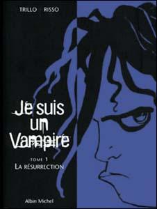Je Suis Un Vampire #1