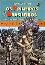 Aventuras no Tempo - Os Primeiros Brasileiros