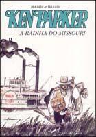 Ken Parker #23 A Rainha do Missouri