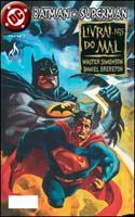Batman & Superman - Livrai-nos do Mal