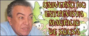 Universo HQ entrevista Mauricio de Sousa