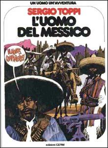 L'Uomo Del Messico