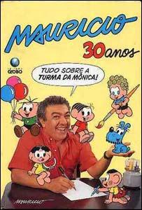 Mauricio 30 anos, edição comemorativa da Turma da Mônica
