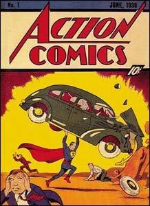 Action Comics #1, de 1938: a primeira aparição do Super-Homem