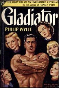 Gladiator, de Philip Wylie