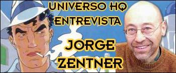 Universo HQ entrevista Jorge Zenter