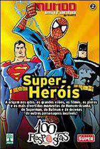 Coleção 100 Respostas sobre Super-Heróis