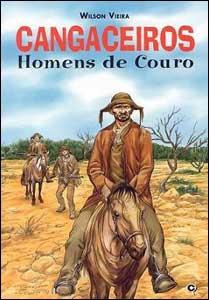 Cangaceiros - Homens de Couro