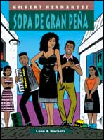 Sopa de Gran Peña - Love & Rockets Vol. 1