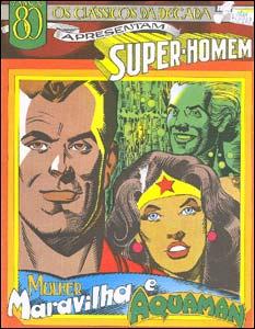 Os Clássicos da Década apresentam Super-Homem # 1 - Mulher Maravilha e Aquaman
