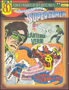 Os Clássicos da Década apresentam Super-Homem # 5 - Lanterna Verde e Tornado Vermelho