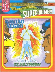 Os Clássicos da Década apresentam Super-Homem # 6 - Gavião Negro e Elektron