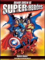 Quando Surgem os Super-Heróis