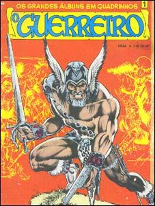 Os Grandes Álbuns em Quadrinhos # 1 - O Guerreiro