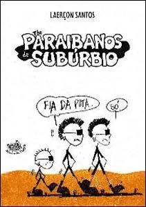 The Paraibanos de Subúrbio