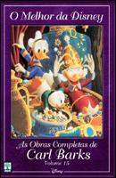 O Melhor da Disney # 15 - As Obras Completas de Carl Barks