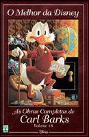 O Melhor da Disney # 16 - As Obras Completas de Carl Barks