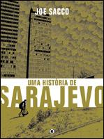 Uma História de Sarajevo, de Joe Sacco