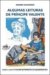 Algumas Leituras do Príncipe Valente
