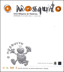 O Mosquito, uma máquina de histórias